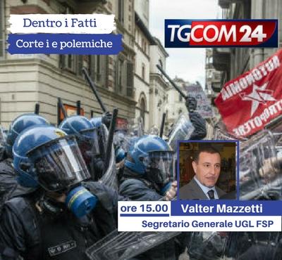 """Il Segretario Generale Valter Mazzetti a """"Dentro i Fatti"""""""