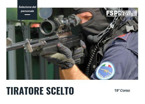 """SELEZIONE DI PERSONALE DELLA POLIZIA DI STATO PER IL DICIANNOVESIMO CORSO DI QUALIFICAZIONE PER """"TIRATORE SCELTO"""""""