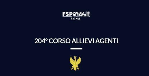 Assegnazione Allievi Agenti della P. di S. frequentatori del 204° corso. Uffici e Reparti disponibili
