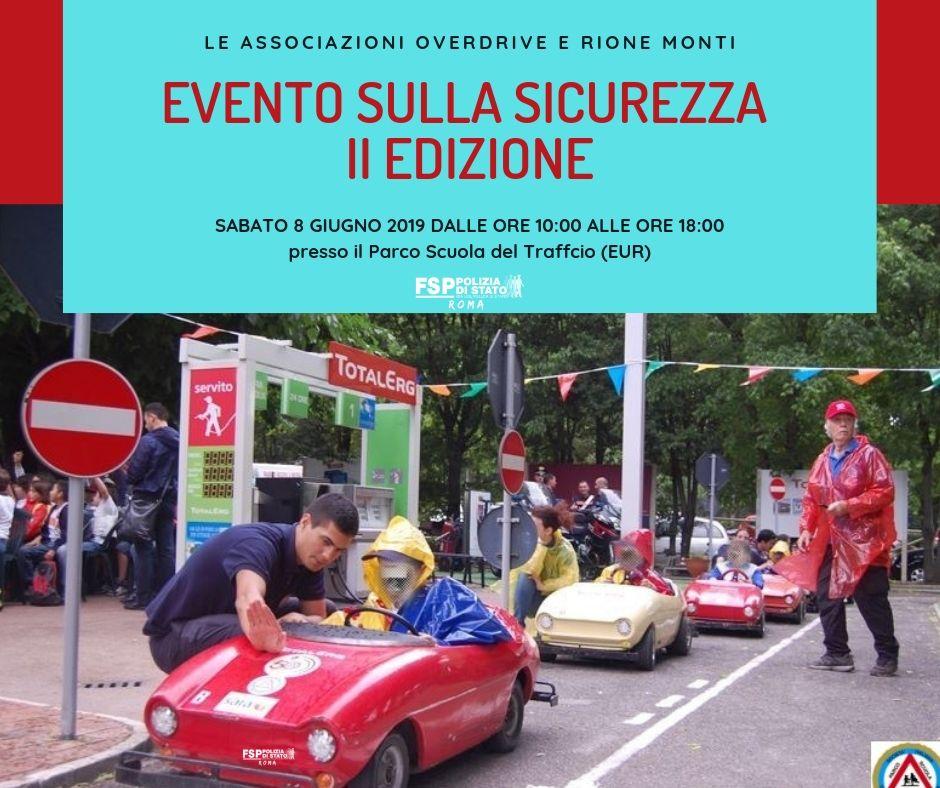 Evento sulla sicurezza II edizione. Associazione Overdrive e Rione Monti.