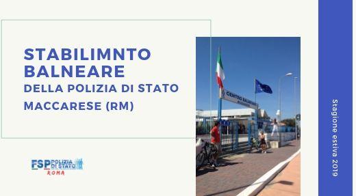 """Centro Balneare della Polizia di Stato """"Maccarese"""". Stagione estiva 2019 – Chiusura Stabilimento."""