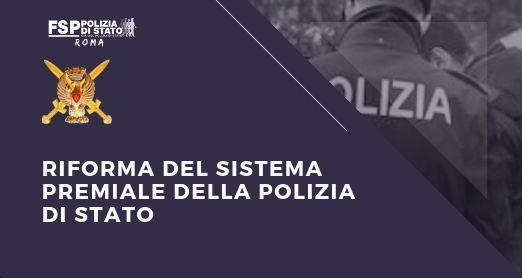 RIFORMA DEL SISTEMA PREMIALE DELLA POLIZIA DI STATO