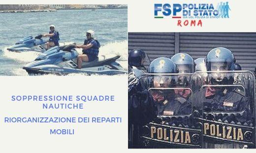 Soppressione delle Squadre Nautiche –Progetto di riorganizzazione dei Reparti Mobili della Polizia di Stato. Nulla di nuovo.