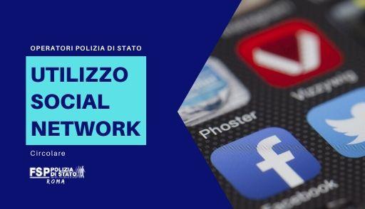 Utilizzo dei social network e di applicazioni di messaggistica da parte degli operatori della Polizia di Stato. Circolare del Capo della Polizia