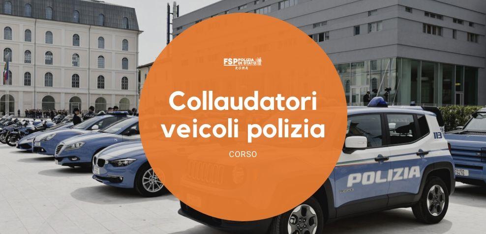 Corso per collaudatori di veicoli in servizio di Polizia