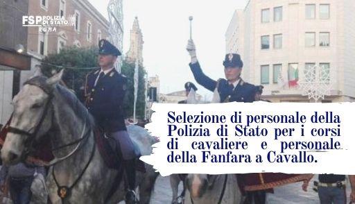 Selezione di personale della Polizia di Stato per i corsi di cavaliere e personale della Fanfara a Cavallo.