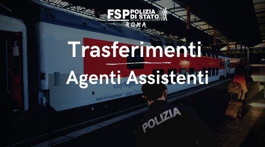 trasferimenti agenti e assistenti