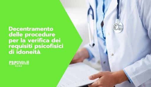 Decentramento delle procedure per la verifica dei requisiti psicofisici di idoneità.