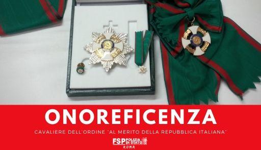 """Onorificenza di Ufficiale e Cavaliere dell'Ordine """"Al Merito della Repubblica Italiana"""""""