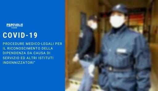 """COVID-19. Procedure medico-legali per il riconoscimento della dipendenza da causa di servizio ed altri istituti indennizzatori"""""""