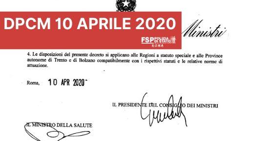 DPCM 10 apile 2020. Ulteriori disposizioni attuative del decreto-legge 25 marzo 2020, n. 19, recante misure urgenti per fronteggiare l'emergenza epidemiologica da COVID-19.
