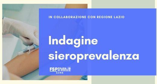 Indagine di sieroprevalenza, in collaborazione con la Regione Lazio, sul personale della Polizia di Stato