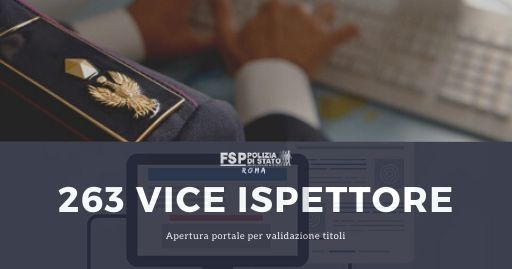 Attivazione del portale per la validazione dei titoli del concorso interno per 263 Vice Ispettori,