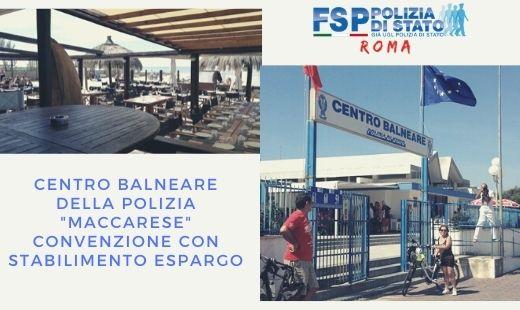 """Centro Balneare della Polizia di Stato """"Maccarese"""" — Stagione estiva 2020. Convenzione Stabilimento ESPARGO SRL.- Modalità e costi per la fruizione dei servizi."""