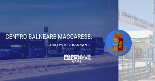 Centro Balneare della Polizia di Stato Maccarese. Stagione estiva 2020 — Servizio trasporto bagnanti.