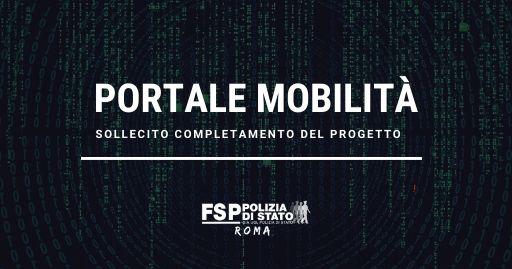 """Mobilità a domanda del personale della Polizia di Stato. – Sollecito completamento del progetto """"Portale mobilità""""."""