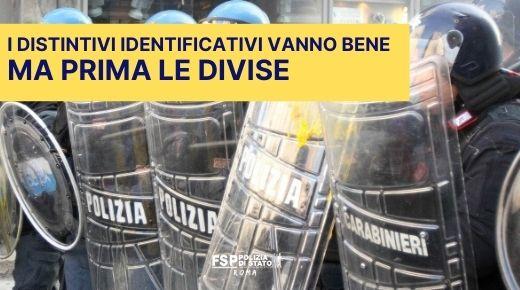 I distintivi identificativi vanno bene, …ma prima dateci le divise. Lettera aperta al capo della Polizia.