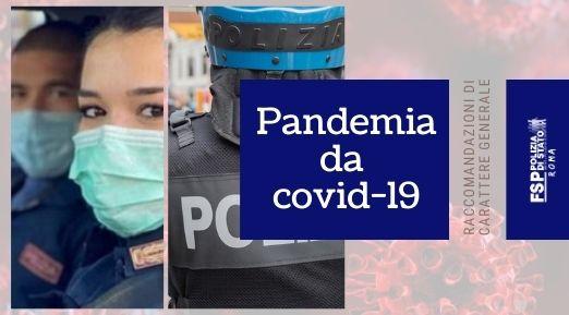 Pandemia da COVID-19. Raccomandazioni di carattere generale.