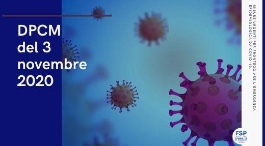 Decreto del Presidente del Consiglio dei Ministri 3 novembre 2020. Misure urgenti per fronteggiare l'emergenza epidemiologica da COVID-19.