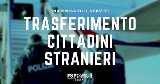 Inammissibili servizi di trasferimento cittadini stranieri a bordo di voli charter. Lettera al Capo della Polizia.