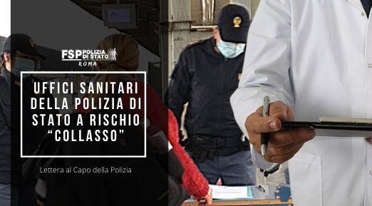 """UFFICI SANITARI DELLA POLIZIA DI STATO A RISCHIO """"COLLASSO"""". Lettera al Capo della Polizia"""