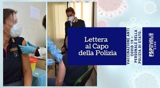 Vaccinazione anti Covid 19 – Personale della Polizia di Stato. Lettera al capo della Polizia.