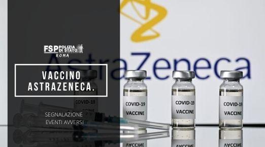 vaccino astrazeneca polizia