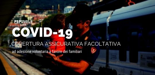 COVID-19. Copertura assicurativa facoltativa, ad adesione volontaria a favore dei familiari del personale della Polizia di Stato.