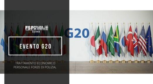 Evento G20 – Manifestazioni collegate all'anno di presidenza italiana – Trattamento economico personale Forze di polizia, Indennità di Ordine Pubblico – Compenso per lavoro straordinario.
